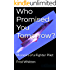 Who Promised You Tomorrow?: Memoirs of a Fighter Pilot