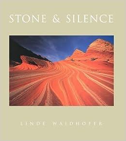 Stone and Silence by Linda Waidlofer (1997-04-02)