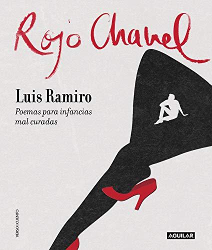 Rojo Chanel Poemas para infancias mal curadas (Verso&Cuento)