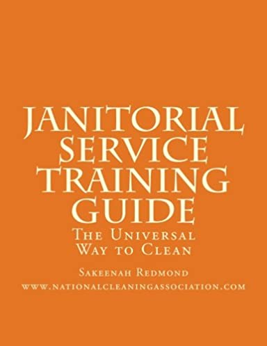 janitorial service training guide the universal way to clean rh amazon com janitorial training manual pdf Janitorial Clip Art