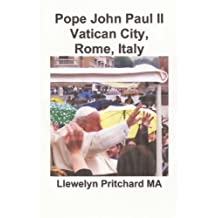 Pope John Paul II Vatican City, Rome, Italy
