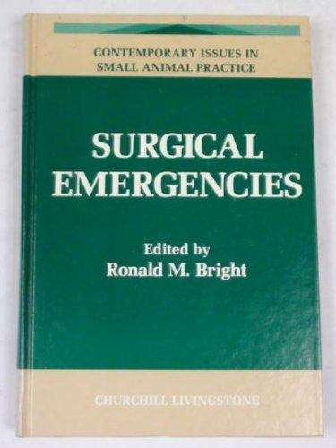 Surgical Emergencies (Contemporary Issues in Small Animal Practice)