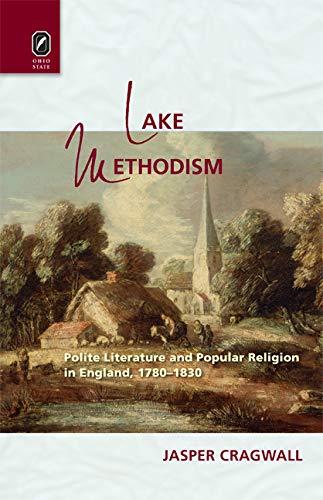 Lake Methodism (Literature, Religion, & Postsecular Stud)