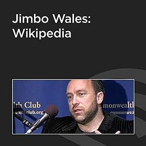 Jimbo Wales: Wikipedia Speech