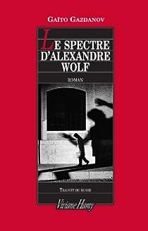 Le spectre d'Alexandre Wolf par Gazdanov