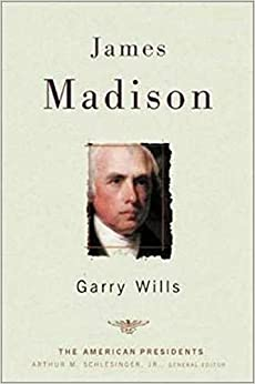 image for James Madison (The American Presidents Series)