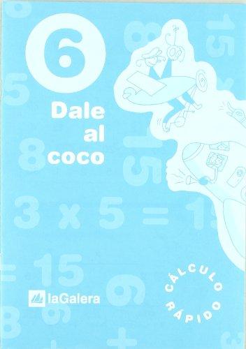 Dale Al Coco – Cuaderno De Cálculo Rápido 6
