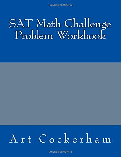 SAT Math Challenge Problem Workbook