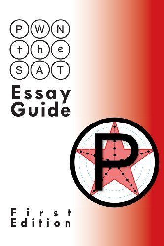 PWN the SAT: Essay Guide by Mike McClenathan (2013-08-31)