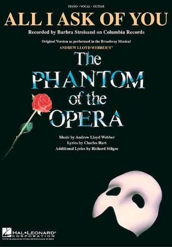 All I Ask of You (from The Phantom of the Opera) (Sheet Music