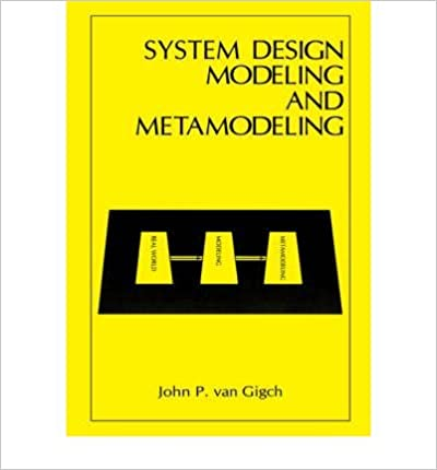 Read online System Design Modeling and Metamodeling (Language of Science) PDF, azw (Kindle), ePub