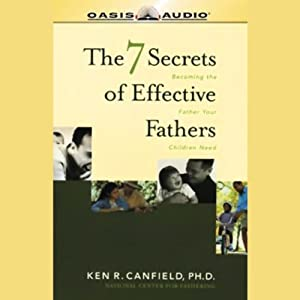 The 7 Secrets of Effective Fathers Audiobook