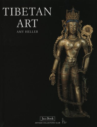Tibetan Art - Tibetan Art: Tracing the Development of Spiritual Ideals...