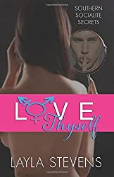 Love Thyself by Layla Stevens (2015-09-19)