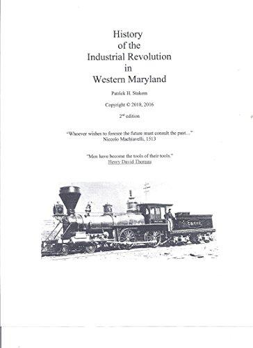 ndustrial Revolution in Western Maryland ()