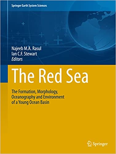 The Red Sea: The Formation, Morphology, Oceanography and Environment