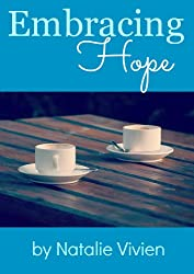 Embracing Hope (The Hope Stories, 4)