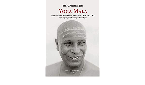 Yoga Mala: PATTABHI JOIS: 9789873761249: Amazon.com: Books