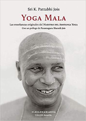 Yoga Mala: PATTABHI JOIS: 9789873761249: Amazon.com: Books