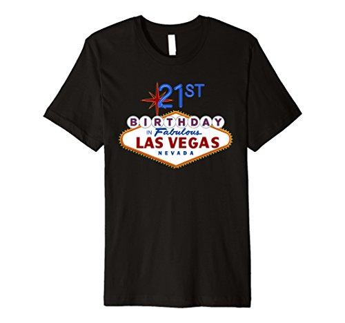 21st Birthday in Las Vegas T Shirt ()