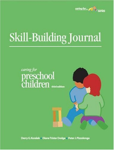 Skill-Building Journal: Caring For Preschool Children