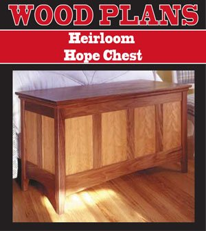 HEIRLOOM HOPE CHEST WOODWORKING PAPER PLAN PW10054 - Hope Chest Plan