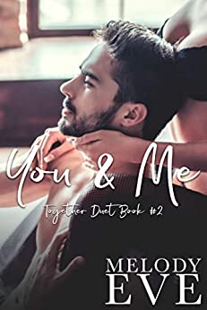 You and Me: Together Duet book #2 by [Eve, Melody]