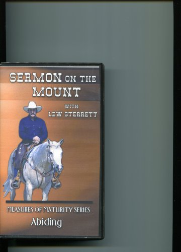 Sermon on the Mount with Lew Sterrett {Meaures of Maturity Series} Abiding - Tape 4