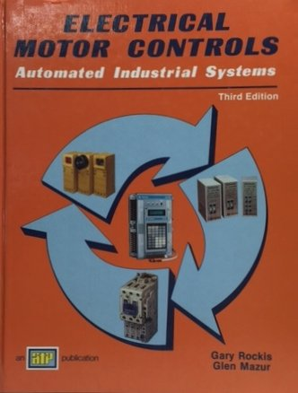 Electrical Motor Controls: Automated Industrial Systems