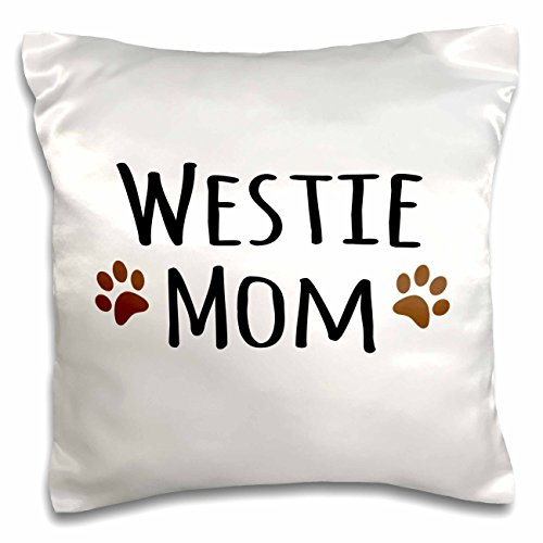 - 3dRose Westie Dog Mom-West Highland White Terrier-Doggie by Breed-Doggy Lover Owner Brown Paw Prints-Pillow Case, 16 by 16