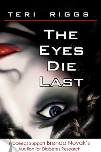 Kindle Daily Deals For Friday, Mar. 22 – New Bestselling Titles, Each $1.99 or Less! plus The Eyes Die Last by Teri Riggs