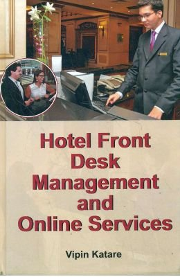 Download HOTEL FRONT DESK MANAGEMENT AND ONLINE SERVICES pdf epub