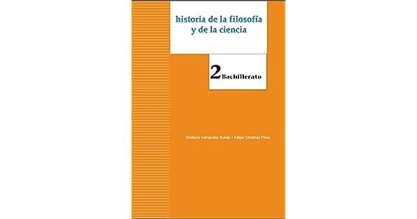 Historia de la filosofía. 2 Bachillerato (Spanish Edition) eBook: Emiliano Fernández Rueda: Amazon.com.br: Loja Kindle