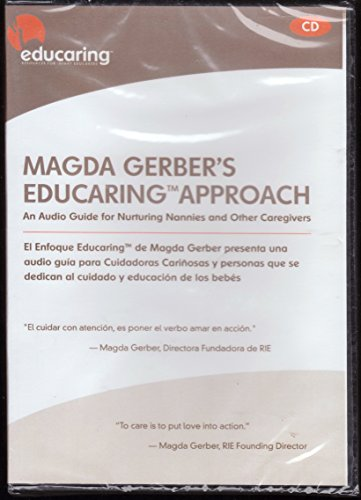 Magda Gerber's Educaring Approach - Audio Book CD - English and Spanish