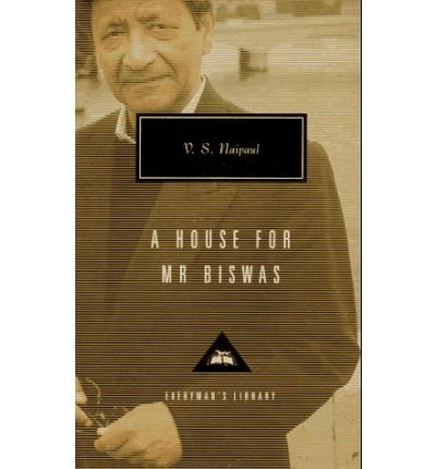 [ { A HOUSE FOR MR. BISWAS (EVERYMAN'S LIBRARY CLASSICS & CONTEMPORARY CLASSICS #213) [ A HOUSE FOR MR. BISWAS (EVERYMAN'S LIBRARY CLASSICS & CONTEMPORARY CLASSICS #213) ] BY NAIPAUL, V S ( AUTHOR )NOV-14-1995 HARDCOVER } ] by Naipaul, V S (AUTHOR) Nov-14-1995 [ Hardcover ]