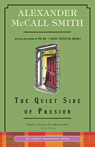 The Quiet Side of Passion: An Isabel Dalhousie Novel (12) (Isabel Dalhousie Series)