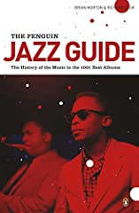 Richard Cook and Brian Morton's Penguin Jazz Guide: The History of the Music in 1001 Best Albums is an indispensible guide to the recordings that every fan should know. Richard Cook and Brian Morton's Penguin Guide to Jazz Recordings is firml...