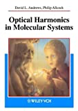 img - for Optical Harmonics in Molecular Systems: Quantum Electrodynamical Theory by David L. Andrews (2002-07-11) book / textbook / text book