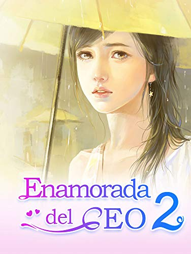 Enamorada del CEO 2: Historia de Amor (Spanish Edition) by [Book,