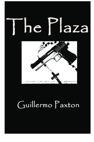 Book: The Plaza by Guillermo Paxton