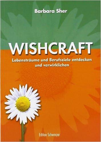Barbara Sher - Wishcraft
