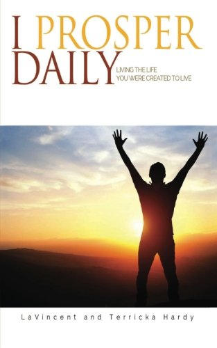 I Prosper Daily: Living the Life You Were Created to Live ebook