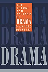 The Theory and Analysis of Drama (European Studies in English Literature)