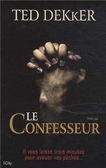 Le confesseur par Dekker