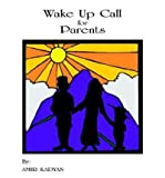 img - for Wake Up Call for Parents book / textbook / text book