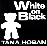 White on Black, Tana Hoban, 0688119190