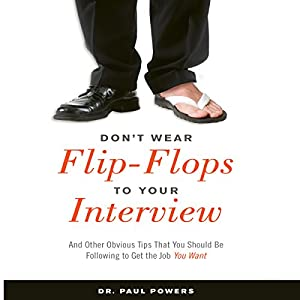Don't Wear Flip-Flops to Your Interview Audiobook