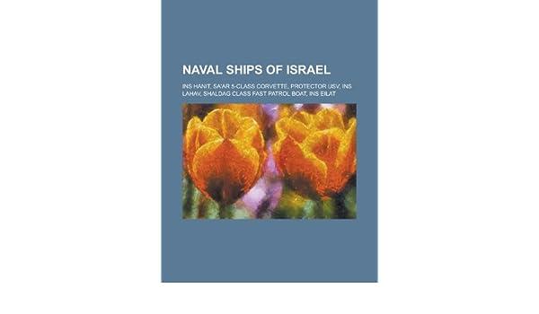 Naval Ships of Israel: Ins Hanit, Sa'ar 5-Class Corvette