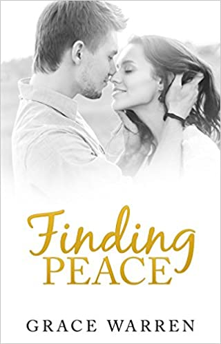 CLEAN ROMANCE: Finding Peace (Christian Romance, Inspirational Romance, Second Chance Romance) (New Adult Contemporary Romance/Clean and Wholesome)