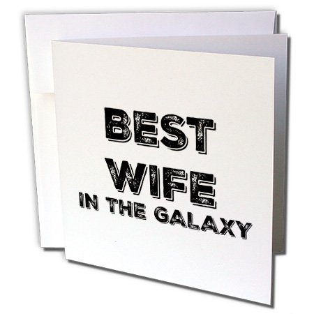 Price comparison product image Best Wife in the Galaxy - Greeting Card, 6 x 6 inches, single (gc_224645_5)